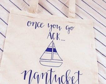 Once you go ACK...Nantucket Gift Bag! Nautical, Cape Cod, New England Gift