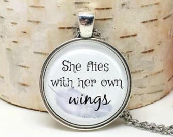 Inspirational Necklace - Quote Necklace - She Flies With Her Own Wings - Inspirational Quote - Encouragement Gift for Her - Quote Charm