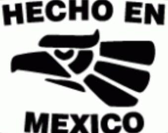 Hecho en Mexico vinyl decal car truck laptop Free Shipping!