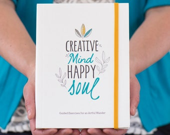 Creative Mind. Happy Soul. – Doodle & Writing Journal