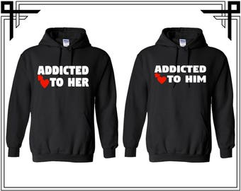 Addicted To Him Addicted To Her Couple Hoodie Couple Hoodies Hooded Sweatshirt Party Top Valentines Day & Anniversary Gift For Couples