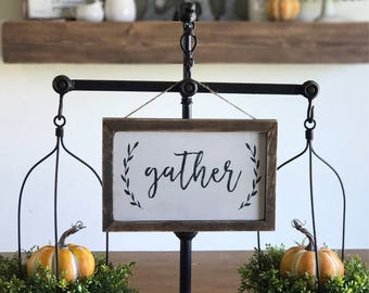Gather Sign | Thanksgiving Sign | Farmhouse Fall Decor | Fixer Upper Style