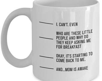 Mom is awake Coffee mug