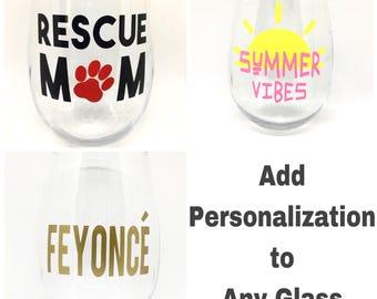 Add Personalization to Any Glass