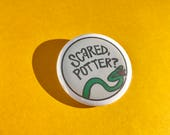 """Draco Malfoy 1"""" or 2.25"""" Pin Buttons - Scared, Potter?"""