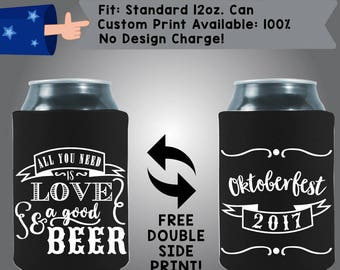 All You Need is Love & A Good Beer Oktoberfest 100% Custom Cooler Collapsible Fabric Can Cooler Double Side Print (Oktoberfest10)