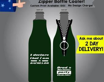 I Declare that I am a Bachelor Zipper Neoprene Bottle Cooler  Double Side Print No Minimum Order (Etsy-B-Bach01)