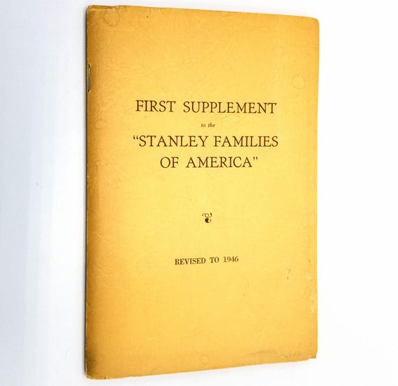 """Revision to 1946 of the First Supplement to the Thomas Stanley Section of the """"Stanley Families of America"""" by Israel P. Warren - 1887"""