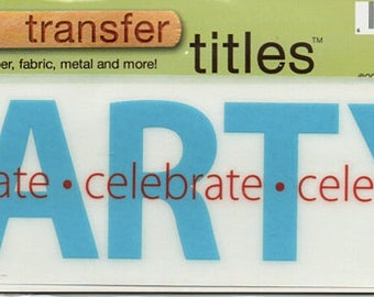 Party Title Rub On Transfer Embellishments Cardmaking Crafts My Mind's Eye