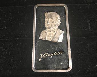 1976 Zachary Taylor 12TH President Hamilton Mint 1 Troy Oz .999 Silver Art Bar, Catalog # HAM-246