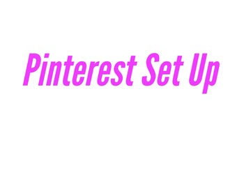 Pinterest Set Up