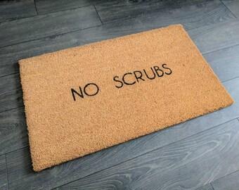 No scrubs doormat