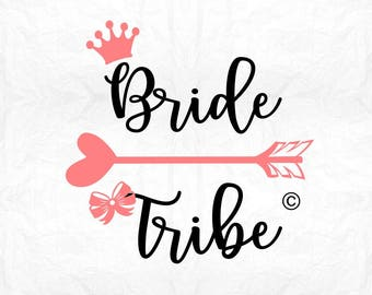 Bride tribe SVG Clipart Cut Files Silhouette Cameo Svg for Cricut and Vinyl File cutting Digital cuts file DXF Png Pdf Eps