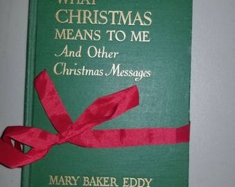 What Christmas Means to Me, Boston's own Mary Baker Eddy, first edition