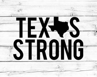 Texas Strong SVG, Hurricane Harvey SVG, Texas Svg, Pray For Texas, Svg for Cricut, Svg for Silhouette, SVG Files