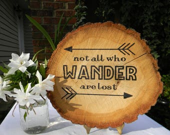 Not All Who Wander Are Lost Wood Sign Slice Birthday Gift Decoration