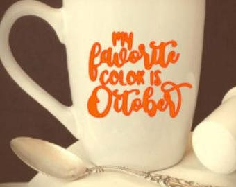 coffee/cup/mug/favorite/color/is/October/fall/harvest/gift/halloween