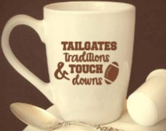 tailgates/traditions/touchdowns/football/coffee/cup/gift/mug/wine/glass/fall/fun/fan/