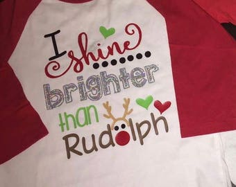 shine brighter than Rudolph Christmas tee little girls