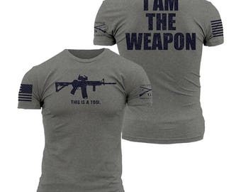 I AM THE WEAPON-Grunt Style graphic t-shirt