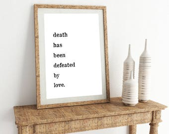 YOU PRINT - Death Has Been Defeated Print - 2 sizes