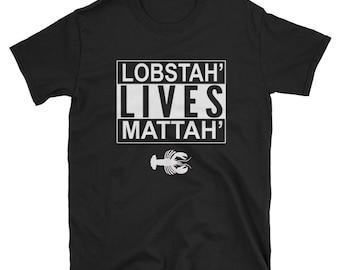 Lobstah Lives Mattah New Englander Tee