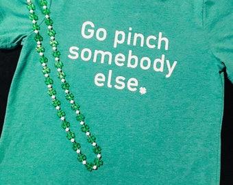 Pinch St Patricks Day Shirt