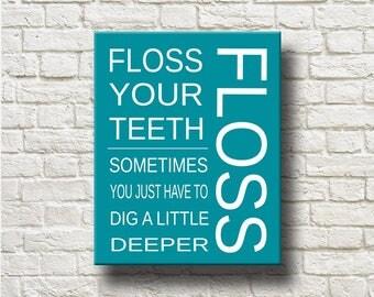 Bathroom Signs Brush Your Teeth floss your teeth | etsy
