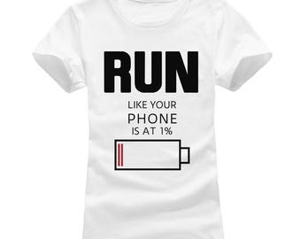Run Like Your Phone Is At 1% Women's T-shirt