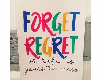 A4 Hand Painted 'Forget Regret': RENT The Musical Lyrics Quote