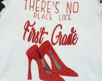 There's no Place Like First Grade- Kids tshirt