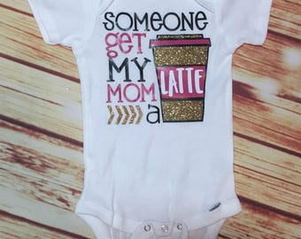 baby girl, baby girl clothes, baby girl gift, baby girl outfits, latte shirt, funny baby clothes, funny baby gifts, funny baby shirts,