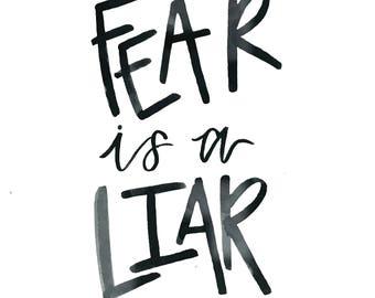 Fear Is A Liar / Digital Print / Digital Download / Wall Print