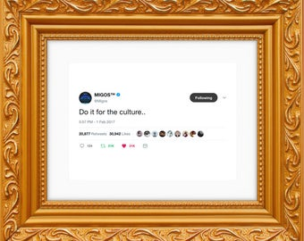Migos Framed Tweet — Do It For The Culture