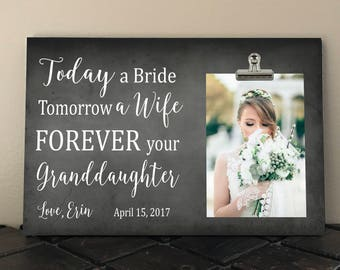 GRANDPARENTS of the BRIDE Gift, Free Personalization and Design Proof, Today a Bride Tomorrow a Wife Forever your GRANDDAUGHTER, Grandmother