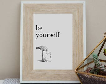 Be Yourself - Wall Art Print