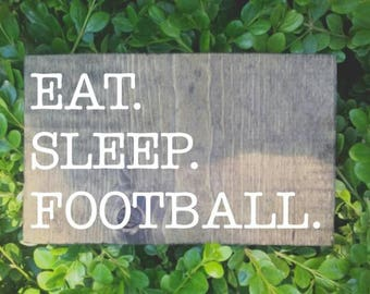 Eat sleep football sign, football sign, fall decor, football decor