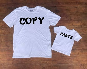 Copy and Paste Shirts- Father and Child Matching Shirts- Dad and Baby Gift- Copy Paste T-Shirts- Dad and Kid Tees- Gift for Dad-
