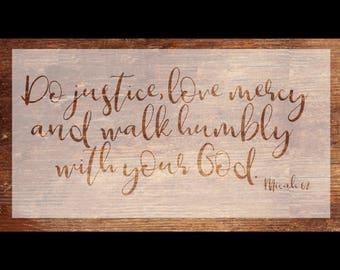 Micah 6:8 - Vinyl Stencil -Do Justice, Love Mercy, Walk Humbly - DIY Wood/Pallet Sign Stencil