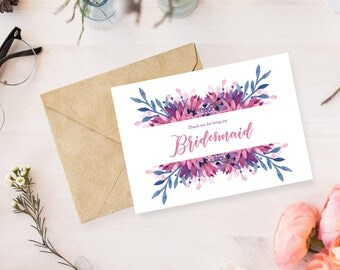 Thank You for Being my Bridesmaid Watercolor Floral / Instant Download / Printable Card / Bridesmaid Card / Thank you Bridesmaid
