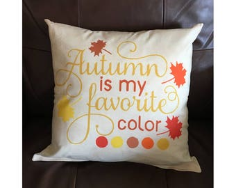 Autumn Is My Favorite Color Throw Pillow