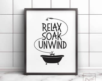 Relax Soak Unwind, Printable art, Bathroom wall decor, Bathroom art, Bathroom sign, Bathroom wall art, Relax Renew Refresh, Bathroom poster