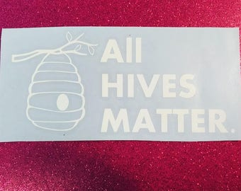 All Hives Matter Decal, Sticker, Beekeeping, save the bees