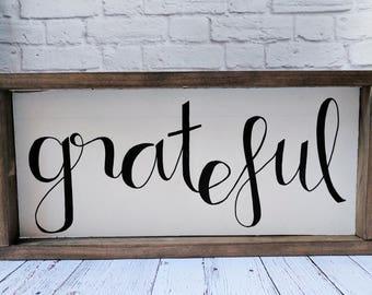 Grateful Wood Framed Sign