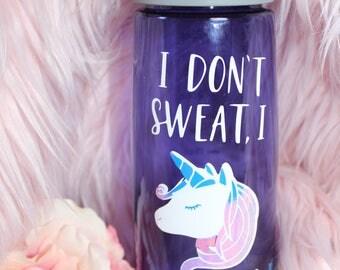 I Don't Sweat - I Sparkle (Unicorn)