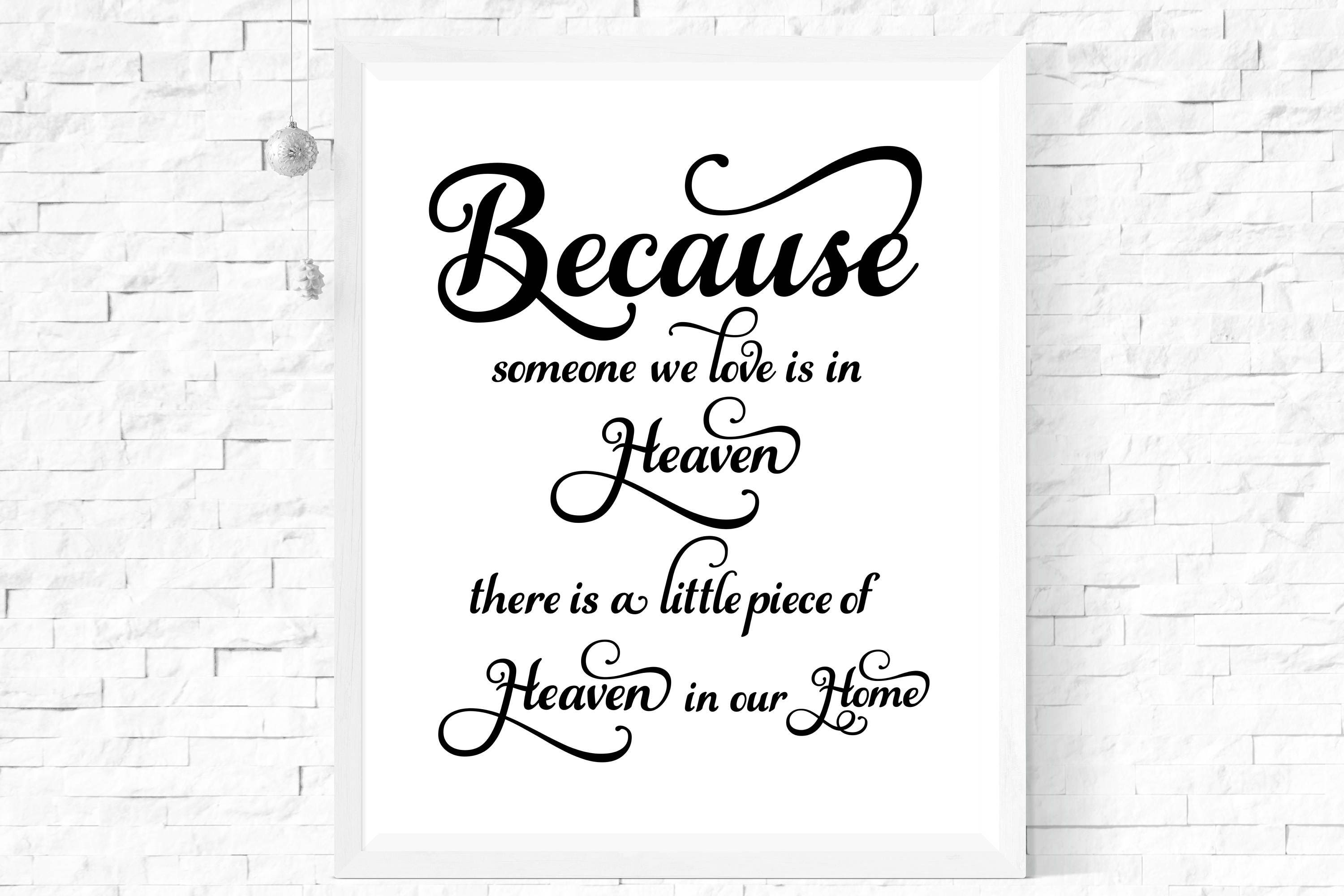 Because Someone We Love Is In Heaven Print A4 Print Wall