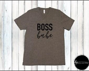 Boss Babe Shirt Girl Boss Shirt Entrepreneur Shirt Women's Trendy Shirt Boss Lady Shirt Lady Boss Shirt Boss Gift Gift for Mom Boss Shirt