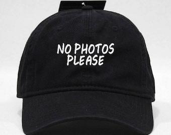 No Photos Please Hat