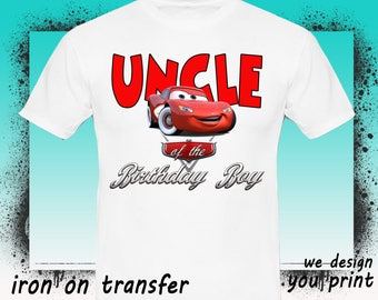Cars Iron On Transfer, Uncle, Cars Birthday Shirt, Cars Transfer, Cars Shirt, Instant Download, Digital File