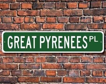 Great Pyrenees, Great Pyrenees Lover, Great Pyrenees Sign, Custom Street Sign, Quality Metal Sign, Dog Owner gift, Dog Owner sign